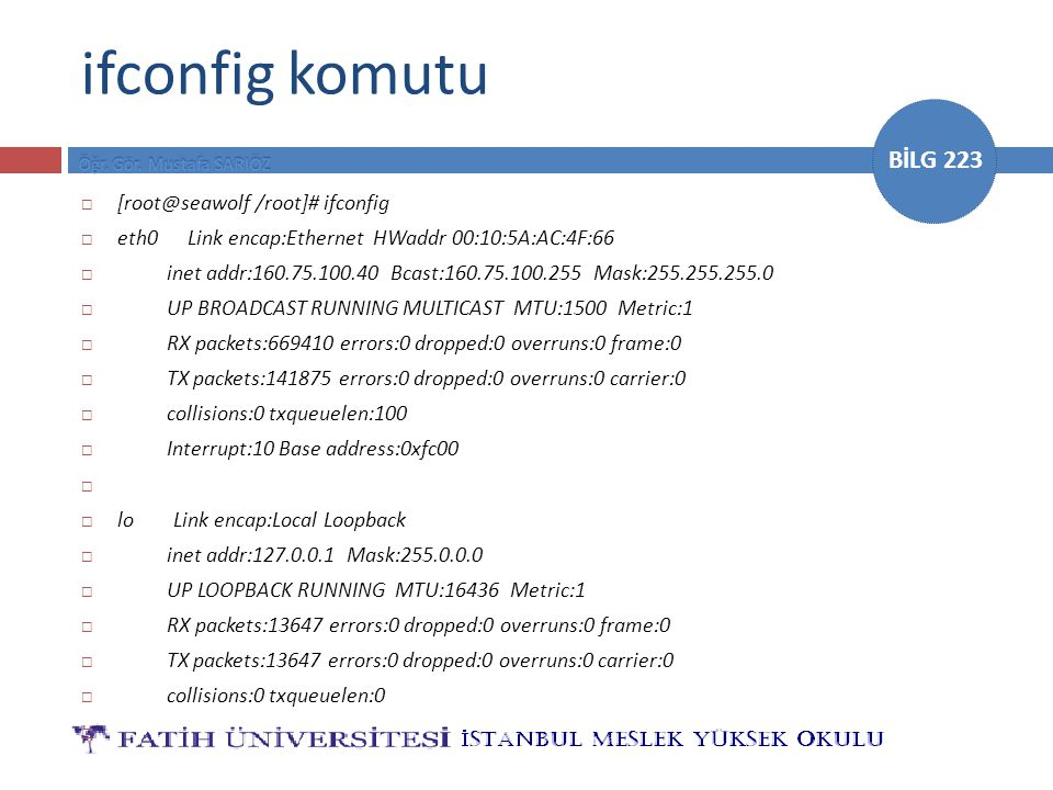ifconfig komutu [root@seawolf /root]# ifconfig